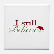 I Still Believe (Santa Claus) Tile Coaster
