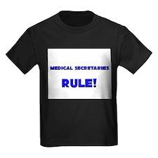 Medical Secretaries Rule! T