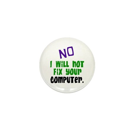 I Won't Fix Your Computer Mini Button (10 pack)