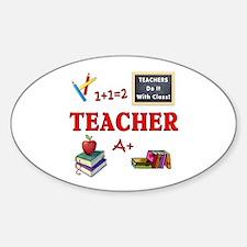 Teachers Do It With Class Decal