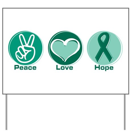 Peace Love Green Hope Yard Sign