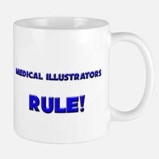 Medical Illustrators Rule! Mug
