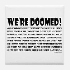 Doomed! Tile Coaster