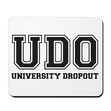University Dropout Mousepad
