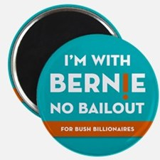 I'm With Bernie! No Bailout for Bush Billionaires