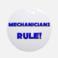 Mechanicians Rule! Ornament (Round)