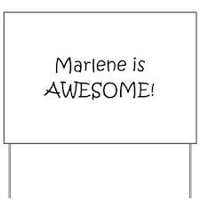 Marlene Yard Sign