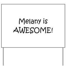 Melanie Yard Sign