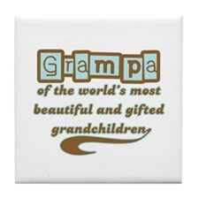 Grampa of Gifted Grandchildren Tile Coaster