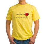 Look after my heart Yellow T-Shirt