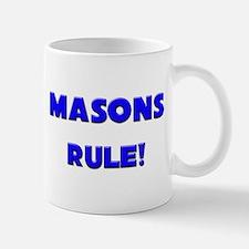 Masons Rule! Mug