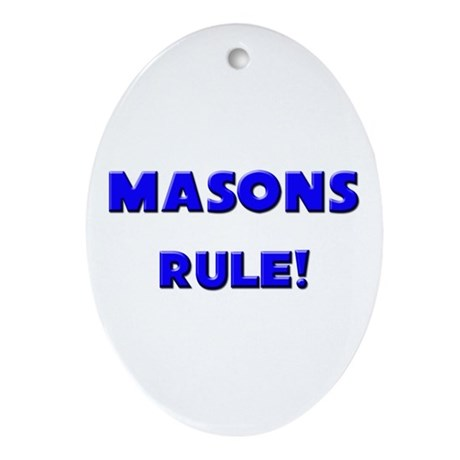Masons Rule! Oval Ornament