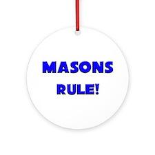 Masons Rule! Ornament (Round)