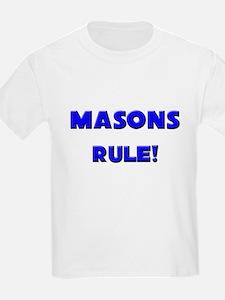 Masons Rule! T-Shirt