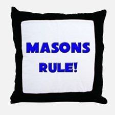 Masons Rule! Throw Pillow