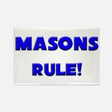 Masons Rule! Rectangle Magnet