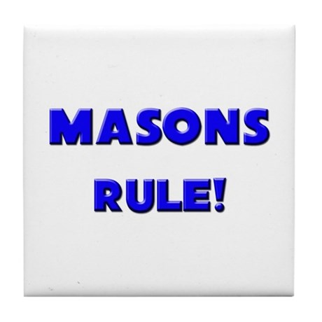 Masons Rule! Tile Coaster