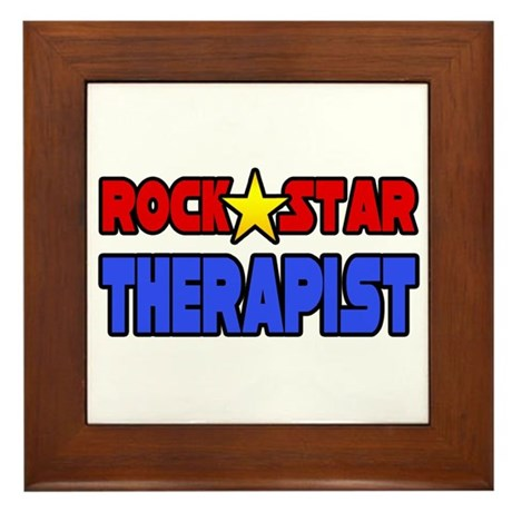 """Rock Star Therapist"" Framed Tile"