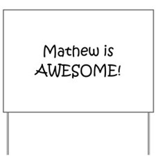 Cool Mathew Yard Sign