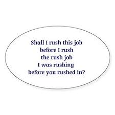 Rush Job Decal
