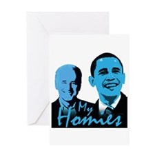 My Homies Obama and Biden Greeting Card