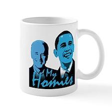 My Homies Obama and Biden Mug