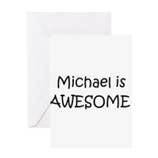 Cute Michael is awesome Greeting Card