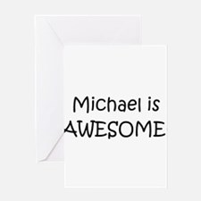 Cute Michael awesome Greeting Card