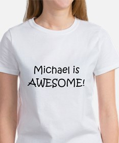 Unique Michael is awesome Tee