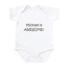 Unique Michael awesome Infant Bodysuit