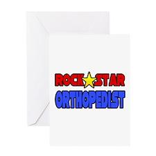 """Rock Star Orthopedist"" Greeting Card"