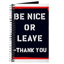 Be Nice Or Leave Journal
