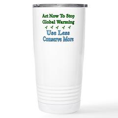 Use Less, Conserve More Travel Mug
