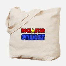 """Rock Star Ophthalmologist"" Tote Bag"