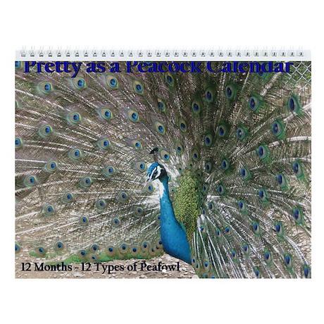 Delightful Pretty As A Peacock Calendar