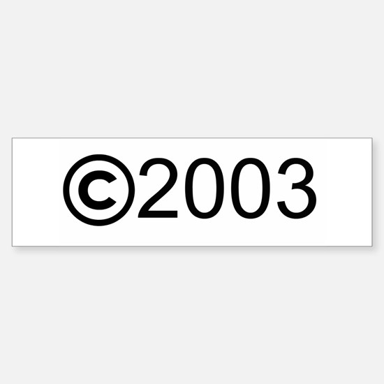 Copyright 2003 Bumper Bumper Bumper Sticker
