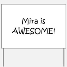 Mira Yard Sign