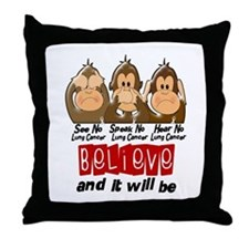 See Speak Hear No Lung Cancer 3 Throw Pillow