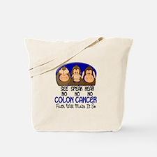 See Speak Hear No Colon Cancer 1 Tote Bag