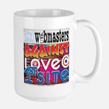 Webmasters Against Love @ 1st Large Mug