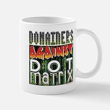 Domainers Against Dot Matrix Mug