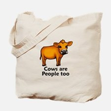 Cows Are People Too Tote Bag