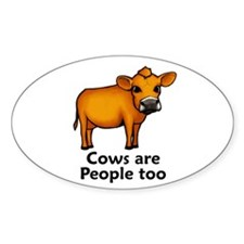 Cows Are People Too Oval Decal