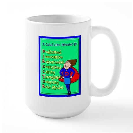 D.I.R.E.C.T.O.R. Child Care Director Large Mug