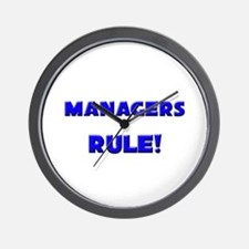 Managers Rule! Wall Clock