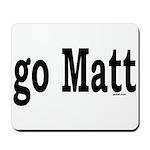 go Matt Mousepad