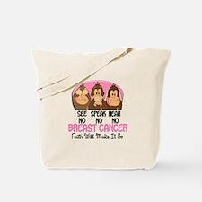 See Speak Hear No Breast Cancer 1 Tote Bag