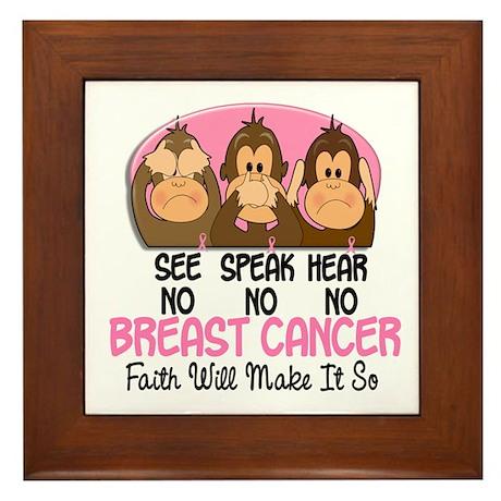 See Speak Hear No Breast Cancer 1 Framed Tile