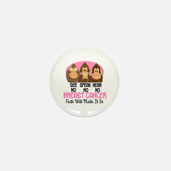 See Speak Hear No Breast Cancer 1 Mini Button
