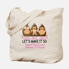 See Speak Hear No Breast Cancer 2 Tote Bag
